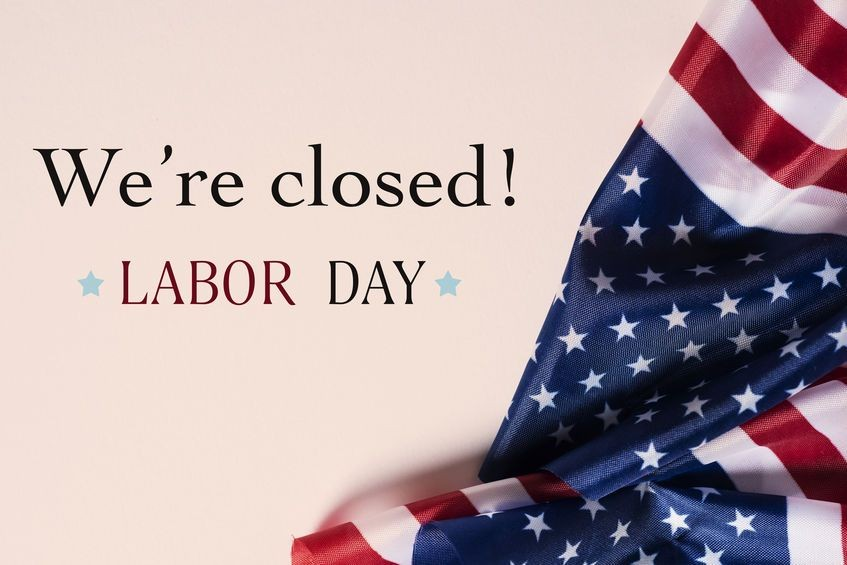 Closed Labor Day, Monday, September 7th